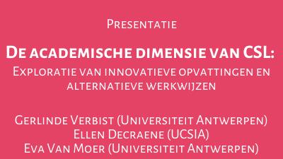 De academische dimensie van CSL: Exploratie van innovatieve opvattingen en alternatieve werkwijzen