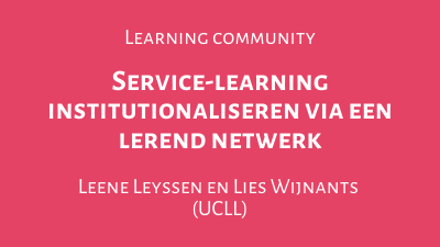 Service-learning institutionaliseren via een lerend netwerk
