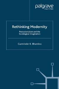 Book 'Rethinking Modernity' by Gurminder K. Bhambra
