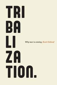 Book 'Tribalization' - Koert Debeuf