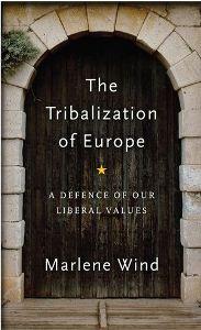The Tribalization of Europe - Marlene Wind