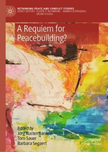A Requiem for Peacebuilding?